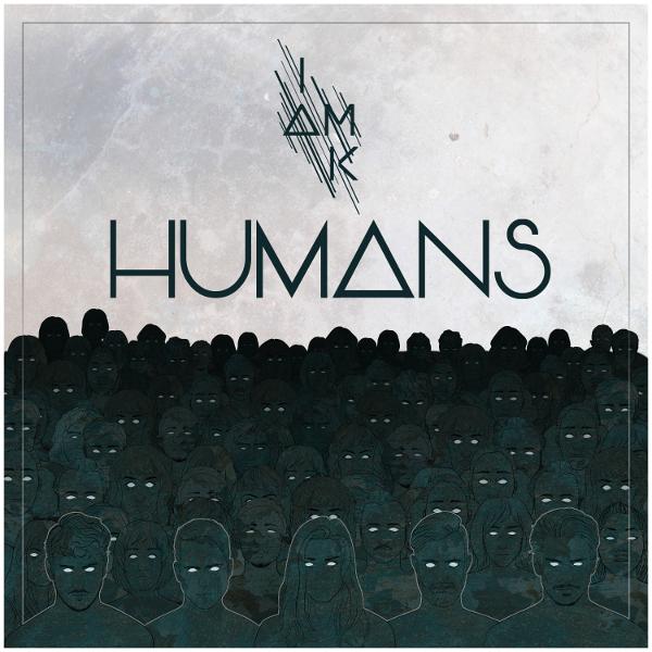 I Am K — Humans