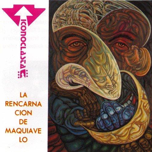 Iconoclasta — La Rencarnación de Maquiavelo