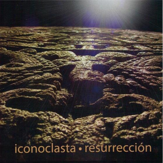 Iconoclasta — Resurrección