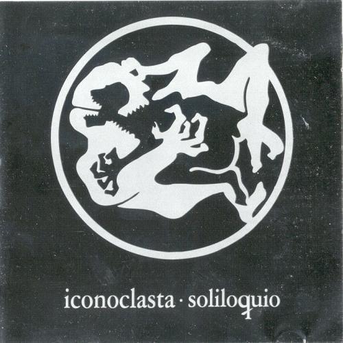 Iconoclasta — Soliloquio