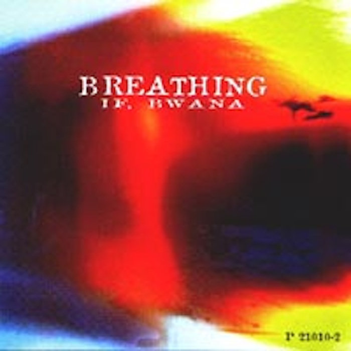 If, Bwana — Breathing