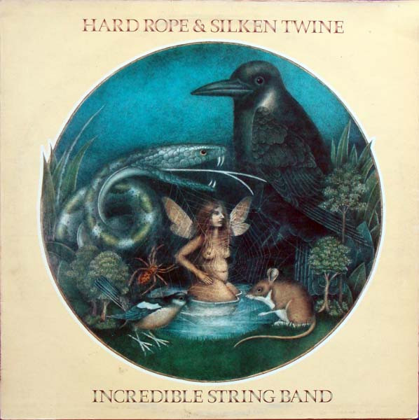The Incredible String Band — Hard Rope & Silken Twine