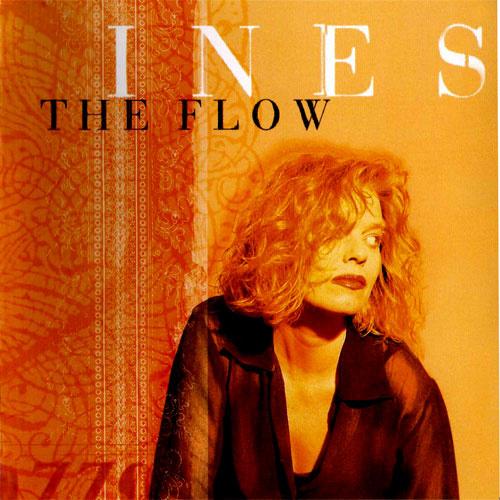 Ines — The Flow