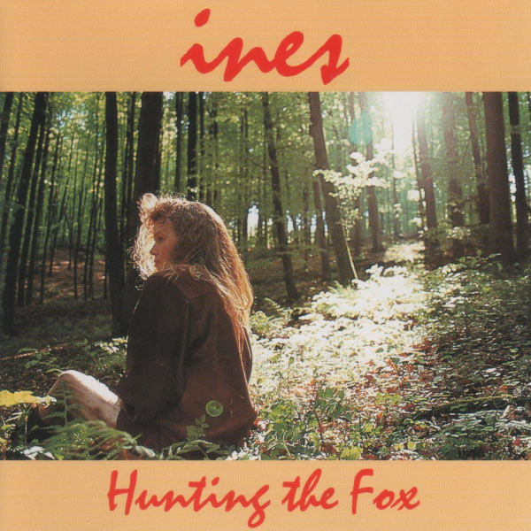 Ines — Hunting the Fox