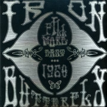 Iron Butterfly — Fillmore East 1968