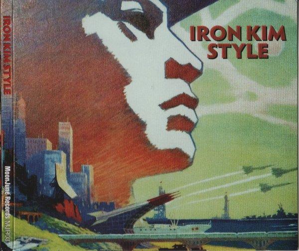 Iron Kim Style — Iron Kim Style