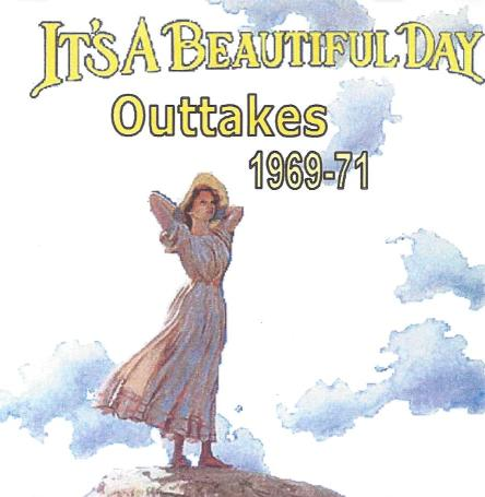 It's a Beautiful Day — Outtakes 1969-1971