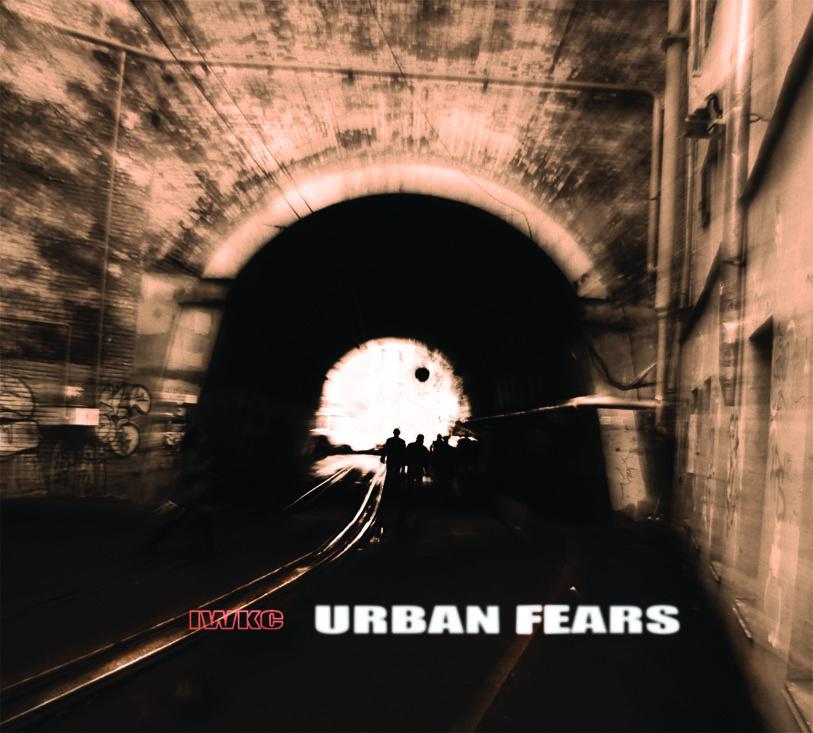 IWKC — Urban Fears