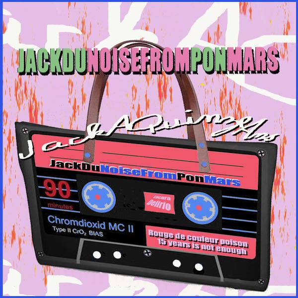 Jack Dupon — JackDuNoiseFromPonMars