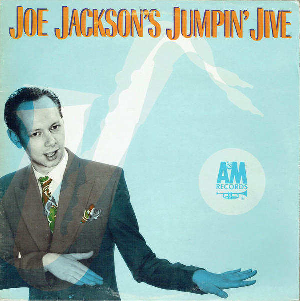 Joe Jackson — Joe Jackson's Jumpin' Jive
