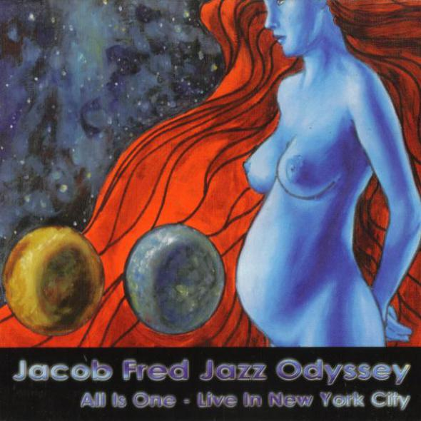 Jacob Fred Jazz Odyssey — All Is One - Live in New York City