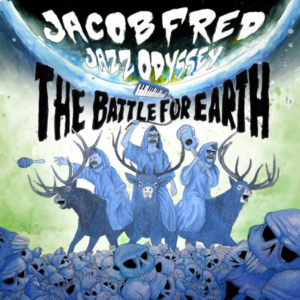 Jacob Fred Jazz Odyssey — The Battle for Earth