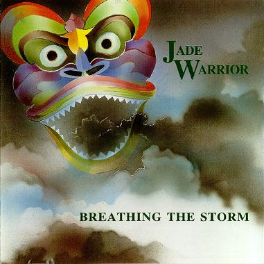 Jade Warrior — Breathing the Storm