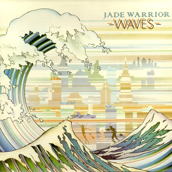 Jade Warrior — Waves