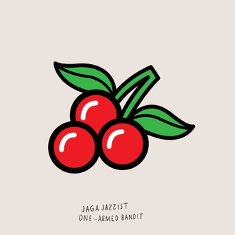 Jaga Jazzist — One Armed Bandit