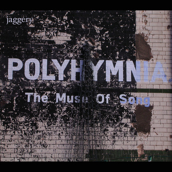 Jaggery — Polyhymnia: The Muse of Song