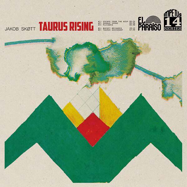 Jakob Skøtt — Taurus Rising