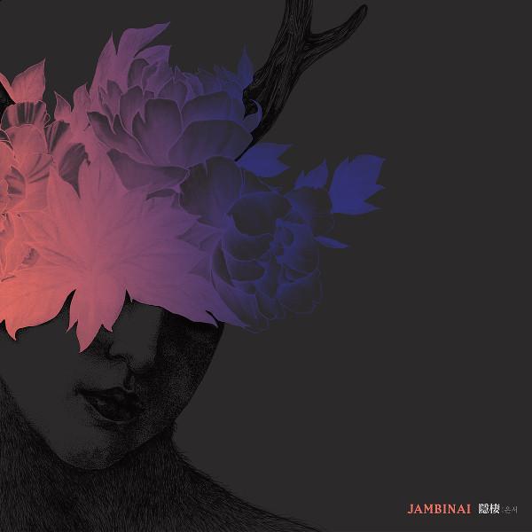 Jambinai — A Hermitage