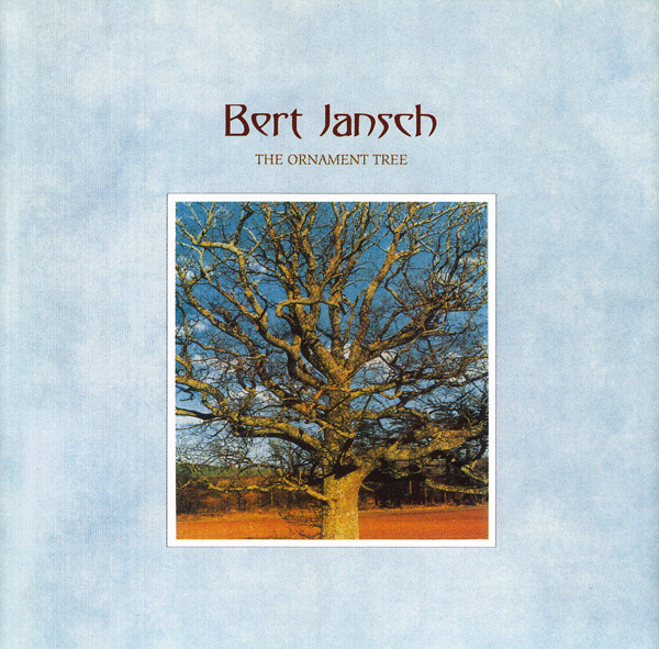 Bert Jansch — The Ornament Tree