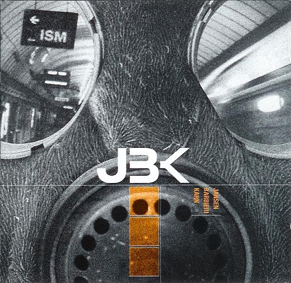 JBK (Jansen Barbieri Karn) — _Ism