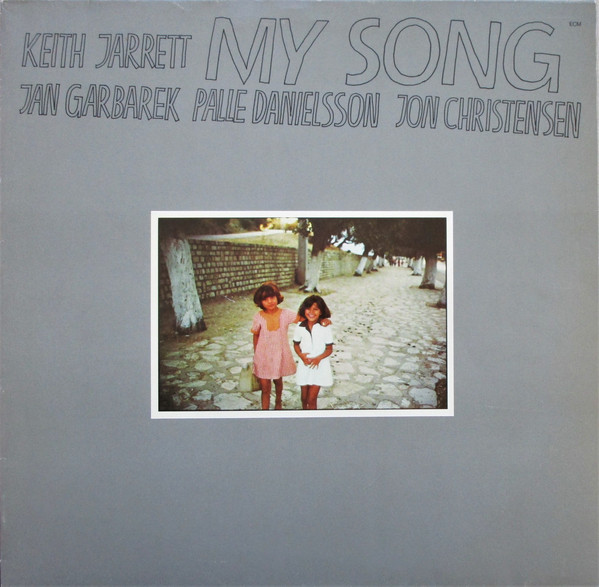 Keith Jarrett — My Song