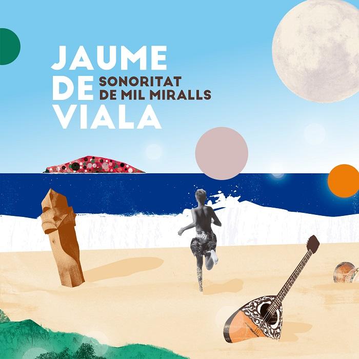 Jaume de Viala — Sonoritat de Mil Miralls