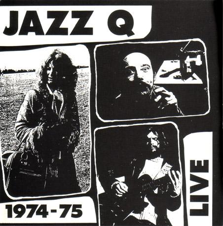Jazz Q — 1974-75 Live