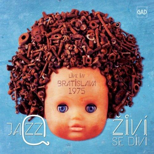 Živí Se Diví: Live in Bratislava 1975 Cover art