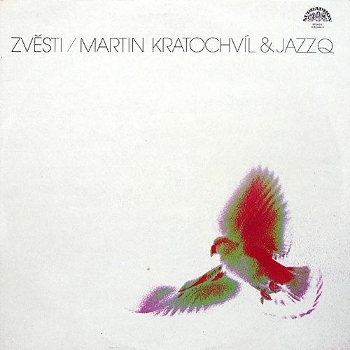 Martin Kratochvíl & Jazz Q — Zvesti