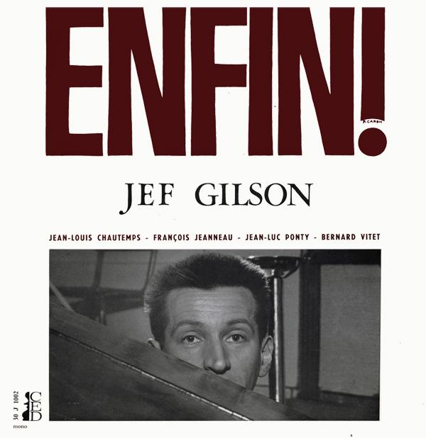 Jef Gilson — Enfin!
