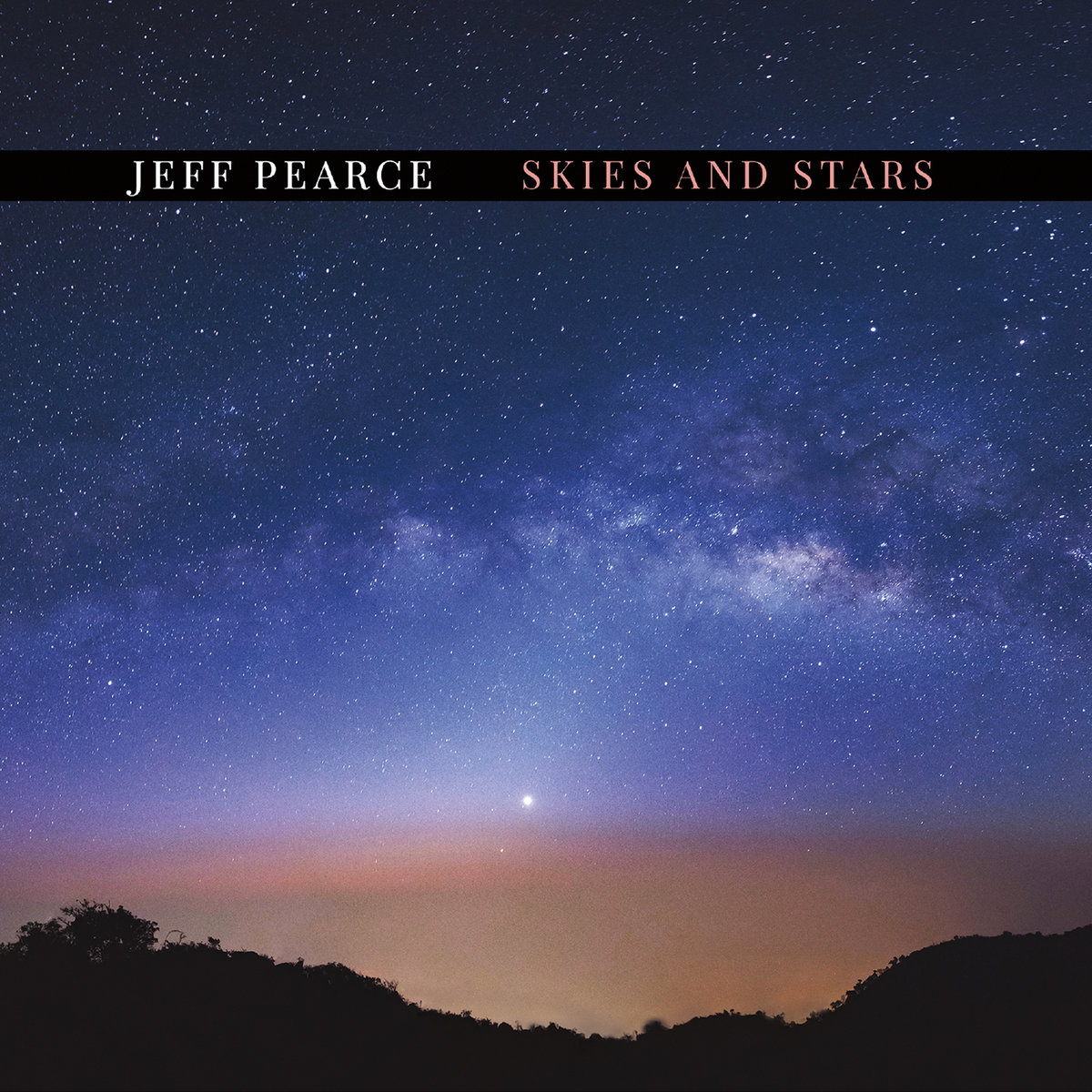 Jeff Pearce — Skies and Stars