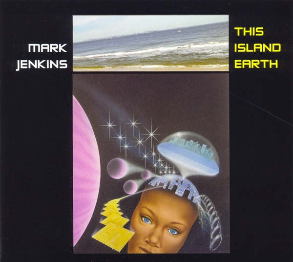 Mark Jenkins — This Island Earth