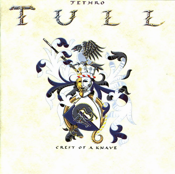 Jethro Tull — Crest of a Knave