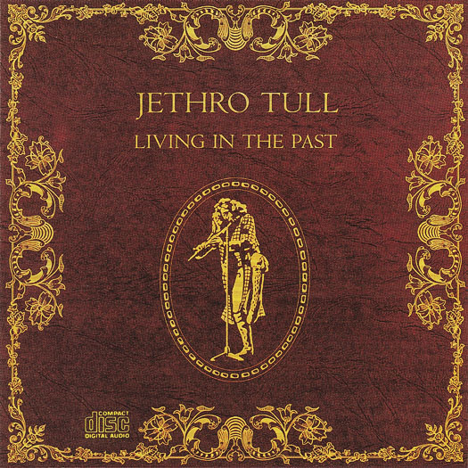 Jethro Tull — Living in the Past