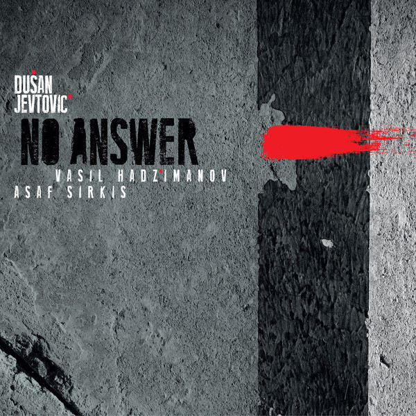 Dušan Jevtović — No Answer