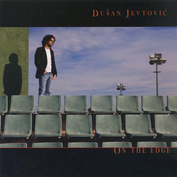 Dušan Jevtović — On the Edge