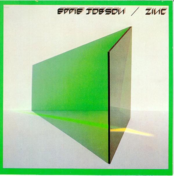 Eddie Jobson / Zinc - The Green Album