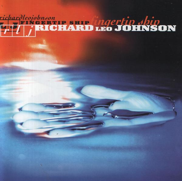 Richard Leo Johnson — Fingertip Ship