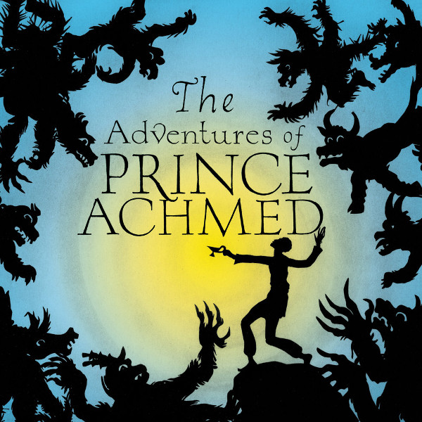 Phillip Johnston — The Adventures of Prince Achmed