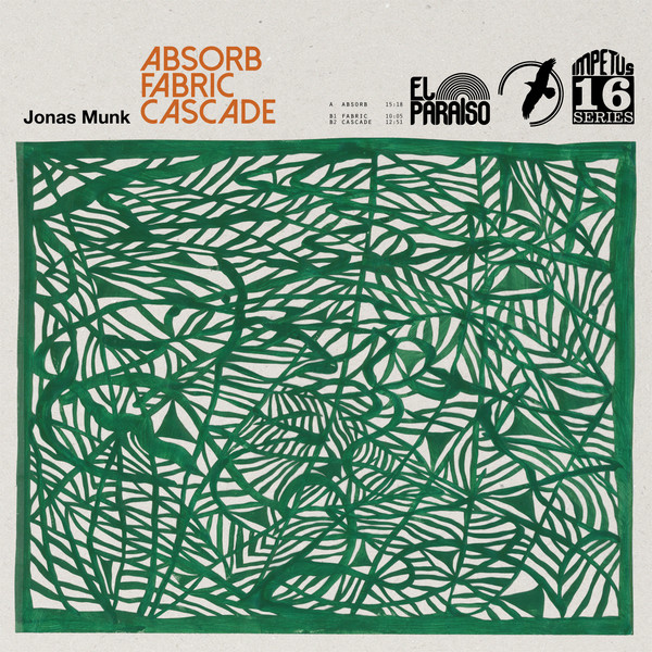 Jonas Munk — Absorb / Fabric / Cascade