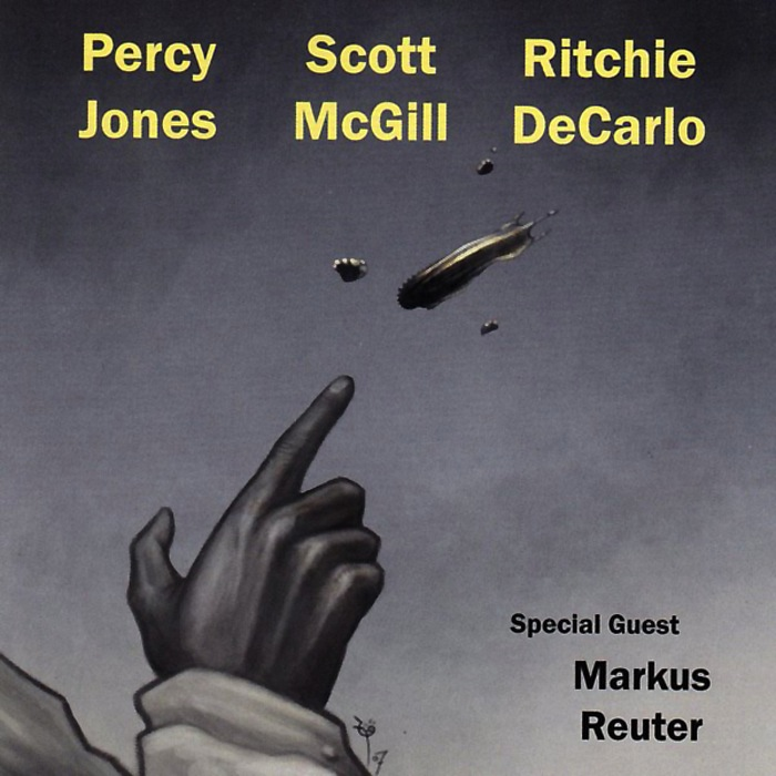 Percy Jones / Scott McGill / Ritchie DeCarlo — Percy Jones / Scott McGill / Ritchie DeCarlo