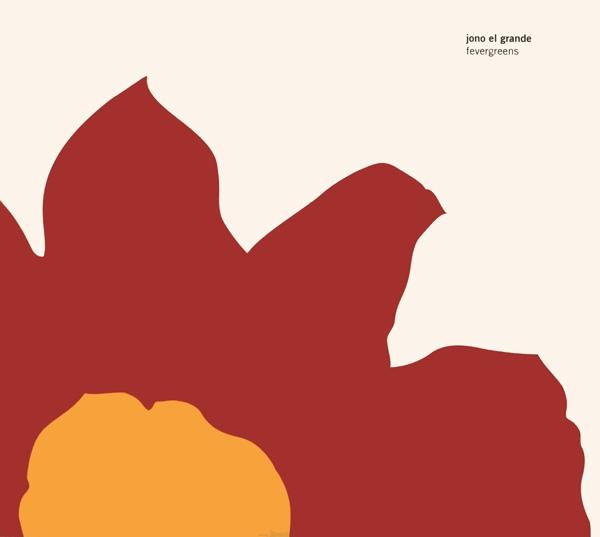 Jono el Grande — Fevergreens