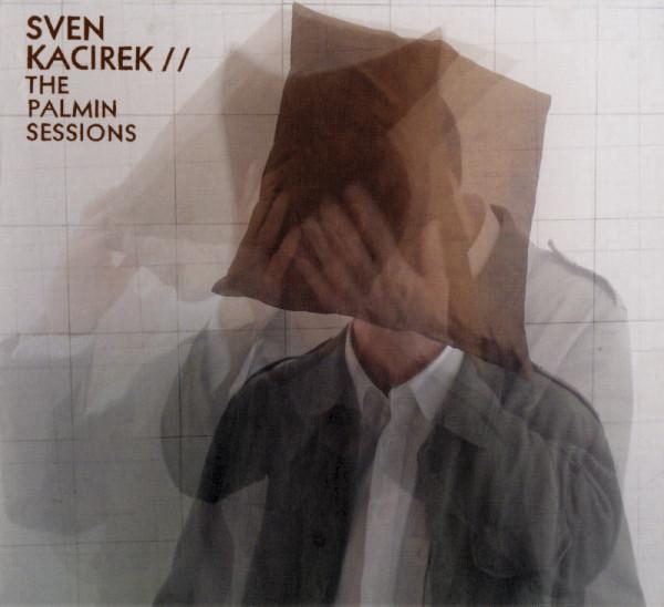 Sven Kacirek — The Palmin Sessions