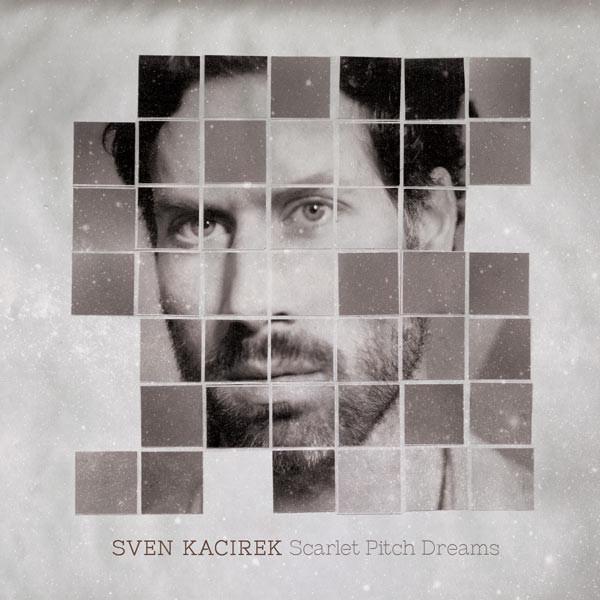 Sven Kacirek — Scarlet Pitch Dreams