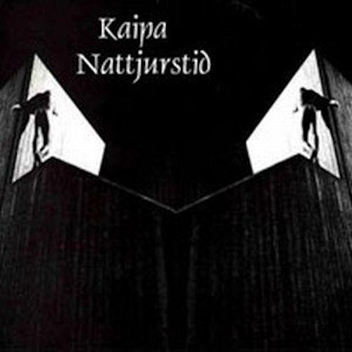 Kaipa — Nattjurstijd