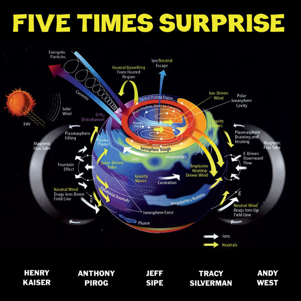 Henry Kaiser / Anthony Pirog / Jeff Sipe / Tracy Silverman / Andy West — Five Times Surprise