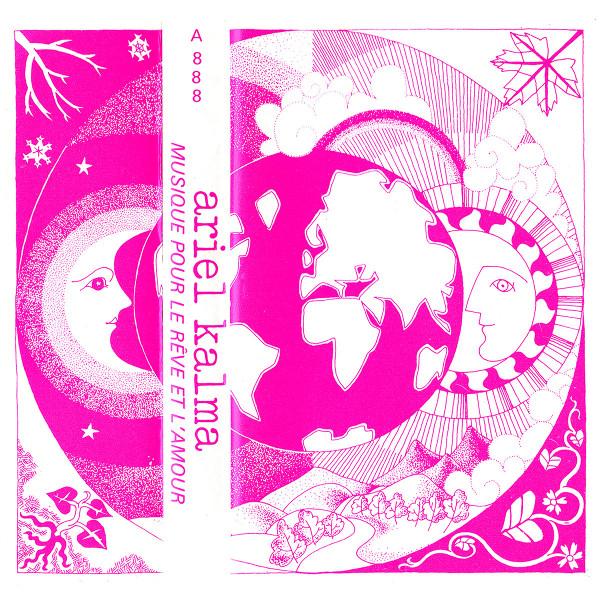 Ariel Kalma — Musique pour le Rêve et l'Amour