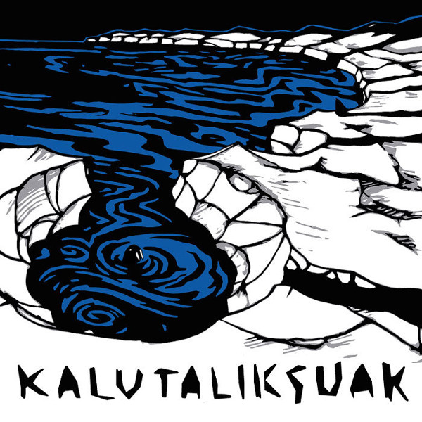 Kalutaliksuak — Snow Melts Black