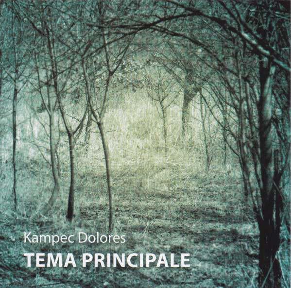 Kampec Dolores — Tema Principale