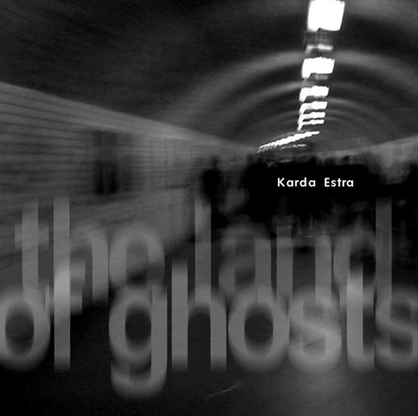Karda Estra — The Land of Ghosts, Vol. 1